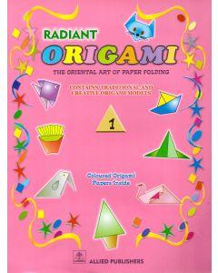 Radint Origami: The Oriental art of Paper Folding: (Class-1)