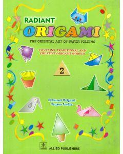Radint Origami: The Oriental art of Paper Folding: (Class-2)