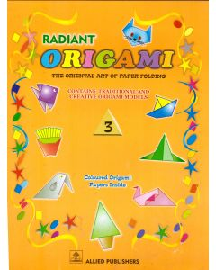Radint Origami: The Oriental art of Paper Folding: (Class-3)