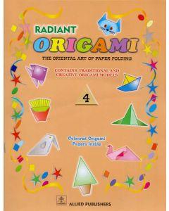 Radint Origami: The Oriental art of Paper Folding: (Class-4)