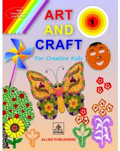 Art and Craft for Creative Kids (Book-1)