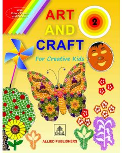 Art and Craft for Creative Kids (Book-2)