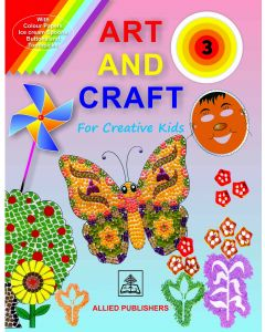 Art and Craft for Creative Kids (Book-3)