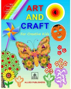 Art and Craft for Creative Kids (Book-4)