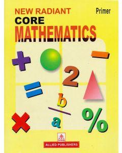 New Radiant Core Mathematics-Primer