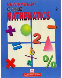 New Radiant Core Mathematics (Class-2)
