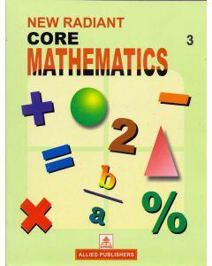 New Radiant Core Mathematics (Class-3)