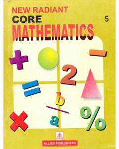 New Radiant Core Mathematics (Class-5)